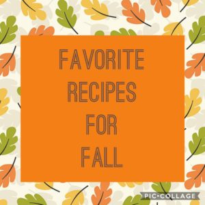 My Favorite Recipes for Fall